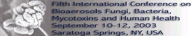Fifth International Conference on Bioaerosols, Fungi, Bacteria, Mycotoxins and Human Health